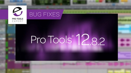pro-tools-12.8.2-bug-fixes