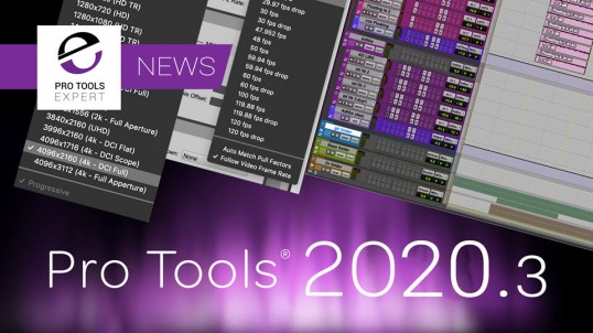 Pro-Tools-Expert-NEWS-Avid-Release-Pro-Tools-2020.3-With-Folder-Tracks-And-An-Updated-Avid-Video-Engine